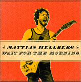 Mattias Hellberg Wait for the Morning 2013